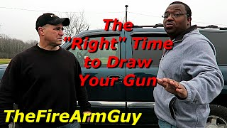 "What Point is the ""Right"" Time to Draw Your Gun? - TheFireArmGuy"