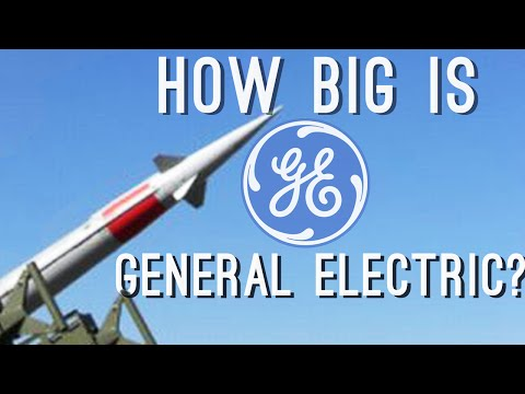 How BIG is General Electric? (They've Made Nuclear Weapons!)