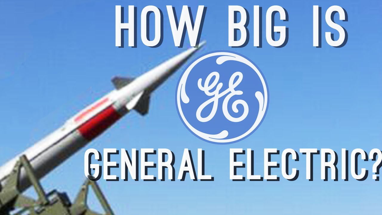 how big is general electric they ve made nuclear weapons