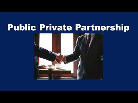 What is a Public Private Partnership (PPP)?