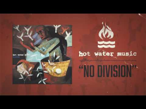Hot Water Music - No Division
