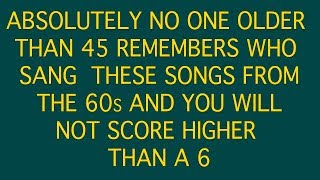 Who sang these songs from the 60s? - 10 questions
