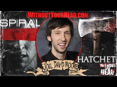Joel David Moore of Hatchet, Spiral and Avatar