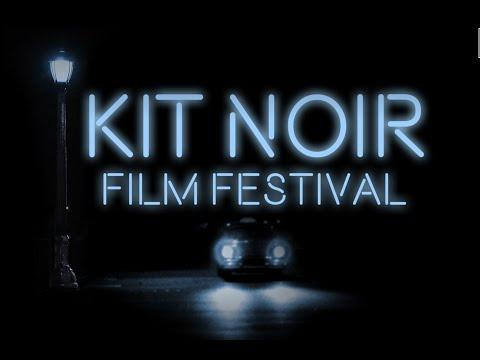 2020 Kit Noir Film Festival Trailer