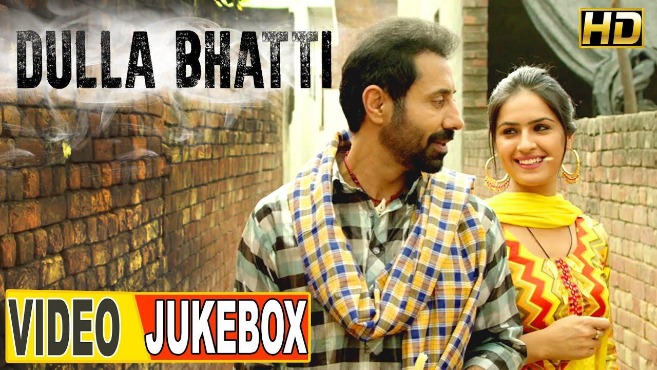 Download Dulla Bhatti ● Video JUKEBOX ● New Punjabi Movies 2016 ● Lokdhun Punjabi