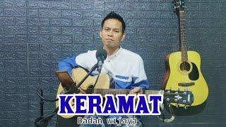 Lagu sedih bikin nangis - KERAMAT - Rhoma Irama (Akustik Version) Cover Dadan Wijaya