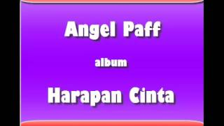 Angel Paff Full Album Harapan Cinta