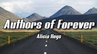 Alicia keys - Authors of forever (Lyrics)