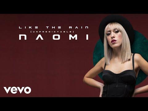 Naomi - Like the Rain (Unpredictable) (Lyrics Video)