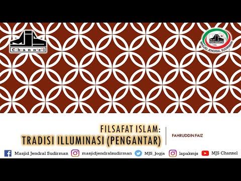 Ngaji Filsafat 55 : Filsafat Islam - Pengantar Tradisi Illuminasi