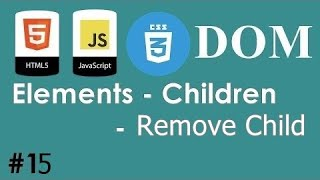 #15 - JavaScript HTML CSS Dom -Elements - Children - Remove Child | DARIJA