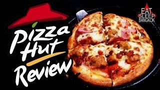 Pizza Hut review - in Bangkok