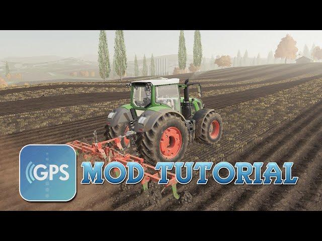 GPS Mod Tutorial (Updated)   Farming Simulator 19