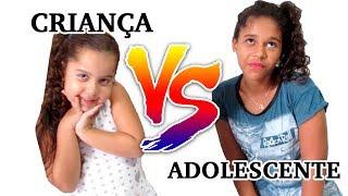CRIANÇA VS ADOLESCENTE - Sarah de Araújo