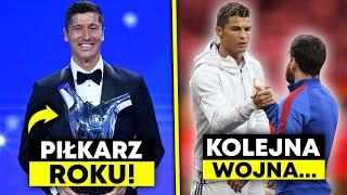 LEWANDOWSKI PIŁKARZEM ROKU UEFA! RONALDO ZNÓW ZAGRA Z MESSIM!