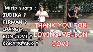 Video Thank you for loving me-Bonjovi di cover pengamen suara emas handsright download MP3, 3GP, MP4, WEBM, AVI, FLV Agustus 2018