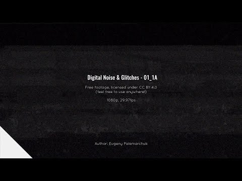 Digital Noise 01_1_A | Free Footage, CC BY 4.0