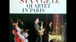 Stan Getz Quartet in Paris - When the World Was Young