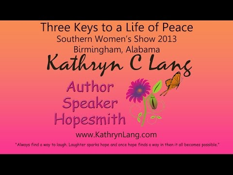 3 Keys to a Life of Peace with Kathryn Lang