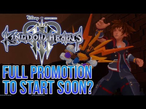 Kingdom Hearts 3 - Full on Promotion Will Start Soon? (Rumours)