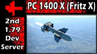 War Thunder 2ⁿᵈ Dev Server - Update 1.79 -  PC 1400 X (Fritz X)