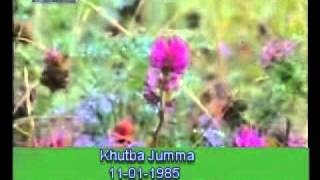 Khutba Jumma:11-01-1985:Delivered by Hadhrat Mirza Tahir Ahmad (R.H) Part 1/3
