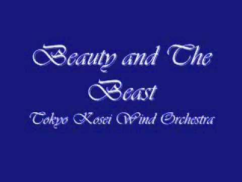 Beauty and Beast.Tokyo Kosei Wind Orchestra.