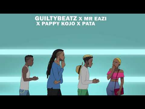 Akwaaba - GuiltyBeatz x Mr Eazi x Patapaa X Pappy Kojo ( Official Video ).mp4