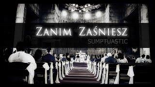 Sumptuastic - Zanim Zaśniesz