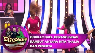 GOKILL!! DUEL GOYANG GIBAS RAMBUT Antara Nita Thalia Dan Peserta - D'Goyang (20/8)