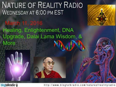 Healing, Enlightenment, DNA Upgrade, Dalai Lama Wisdom, & More