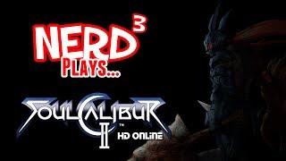 Nerd³ Plays... Soulcalibur II HD Online