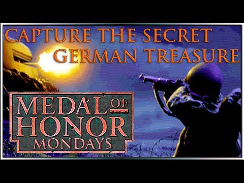 Capture the Secret German Treasure! - Medal of Honor Mondays