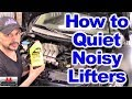 How to Clean, Fix and Quiet noisy Lifters and noisy Hydraulic Lash Adjusters