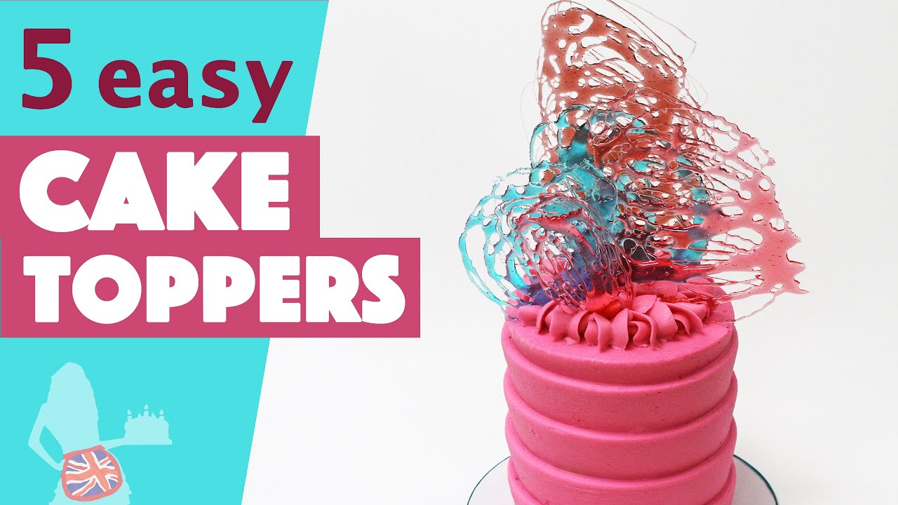 5 Easy Cake Toppers