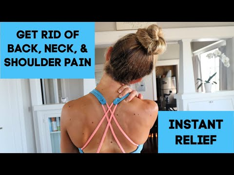 Instant Relief For Upper Back Pain, Neck Pain, And Shoulder Pain (Knots And Tight Muscles)