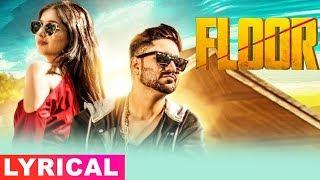 Floor (Lyrical Video) | Raman Gaba | Latest Punjabi Songs 2019 | Speed Records