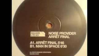 Noise Provider - Arret Final