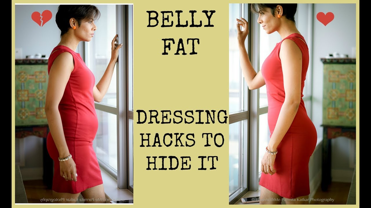 Dress Right To Hide Belly Fat Styling Tips To Always Look