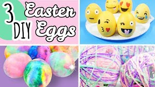 How To Decorate Easter Eggs | 3 Trendy Easter Crafts