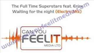 The Full time Superstars - Waiting for the night - Electro mix