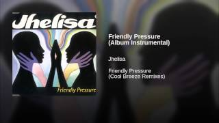 Friendly Pressure (Album Instrumental)