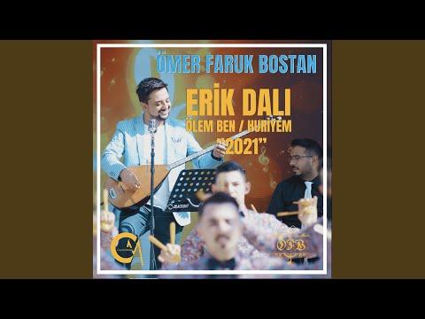 Erik Dalı & Ölem Ben & Huriyem (Potpori 2021)
