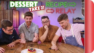 DESSERT TAKE 2 Recipe Relay Challenge | Pass It On S2 E1