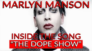 """Marilyn Manson's """"The Dope Show"""": Inside the Song with Michael Beinhorn"""