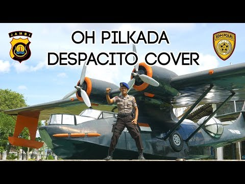 OH PILKADA - Despacito Cover by Saiful ft. Risky  (OFFICIAL POLDA JAMBI)
