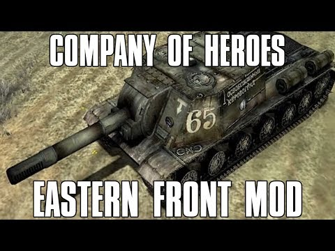 Company of Heroes Eastern Front Mod - The Soviet Offensive!