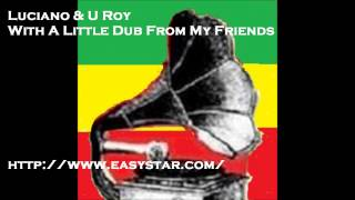 Play With A Little Dub From My Friends (Feat. Luciano And U Roy)