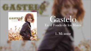 Gastelo - Mi amor (Audio Oficial)