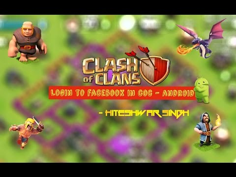 How to Login to Facebook in Clash of Clans - ANDROID